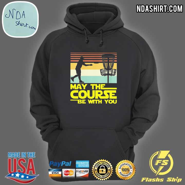 Disc Golf May The Course Be With You Star War Style Vintage Shirt hoodie